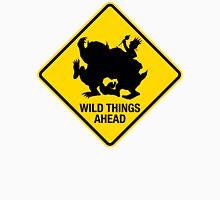 Wild Things Ahead Unisex T-Shirt