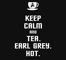 Keep Calm and Tea. Earl Grey. Hot. Unisex T-Shirt