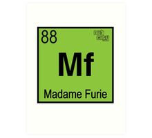 Madame Fury #88 Art Print
