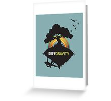 Defy Gravity  Greeting Card