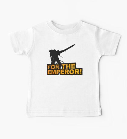 FOR THE EMPEROR! Baby Tee