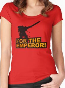 FOR THE EMPEROR! Women's Fitted Scoop T-Shirt