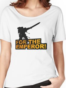 FOR THE EMPEROR! Women's Relaxed Fit T-Shirt