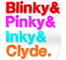 Blinky & Pinky & Inky & Clyde - Pacman Poster