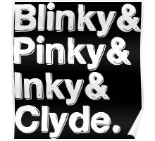 Blinky & Pinky & Inky & Clyde - Pacman White Poster