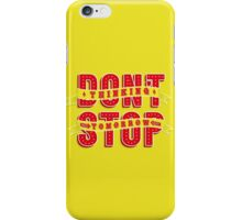 Don't Stop Thinking About Tomorrow iPhone Case/Skin