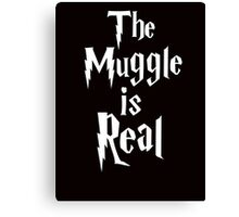 The muggle is real Canvas Print