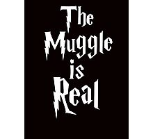 The muggle is real Photographic Print