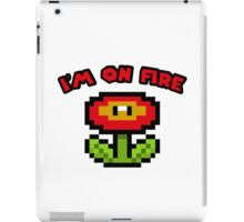 I am on fire - fire flower iPad Case/Skin