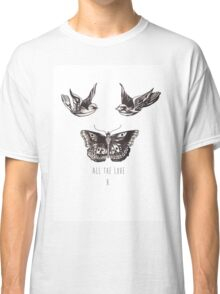 All The Love, H. Classic T-Shirt