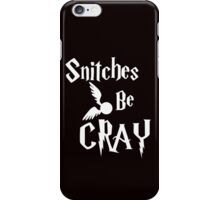Snitches be cray - Golden Snitch Potter iPhone Case/Skin