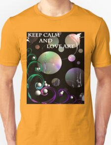 Keep Calm and Love Art T-Shirt