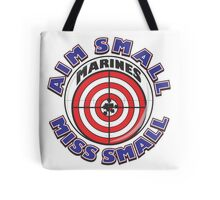 AIM SMALL MISS SMALL - MARINES Tote Bag