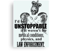 The Unstoppable Spoonie Pirate King Canvas Print