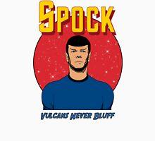 Spock - Vulcans Never Bluff Unisex T-Shirt