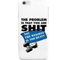 Gym Problems iPhone Case/Skin