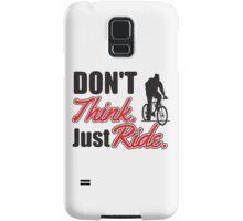 Don't think just ride - MTB shirt Samsung Galaxy Case/Skin