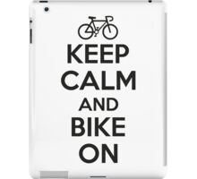 Keep calm and bike on iPad Case/Skin