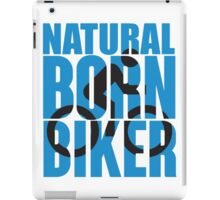 Natural born biker iPad Case/Skin