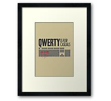 QWERTY is for casuals Framed Print