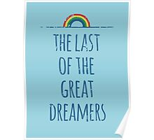 The Last of the Great Dreamers Poster