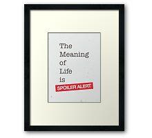 Spoiler Alert Framed Print