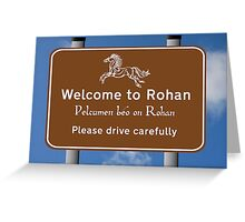 Welcome to Rohan Greeting Card