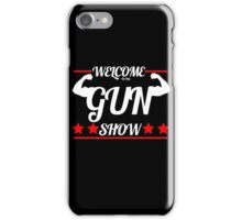 Gun Show iPhone Case/Skin