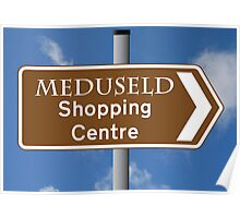 Meduseld Shopping Centre Poster