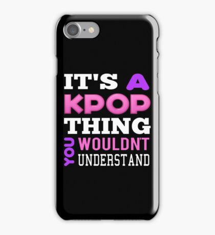A KPOP THING - BLACK iPhone Case/Skin