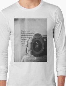 Life is Like a Camera Long Sleeve T-Shirt