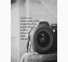 Life is Like a Camera Unisex T-Shirt