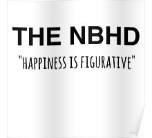 The NBHD - Happiness is Figurative 2 Poster