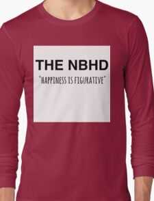 The NBHD - Happiness is Figurative 2 Long Sleeve T-Shirt