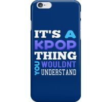 A KPOP THING - blue iPhone Case/Skin
