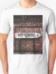 Nowhere   Unisex T-Shirt