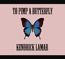 To Pimp a Butterfly - Kendrick Lamar by camvidal