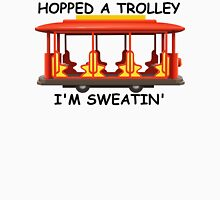 Hopped a Trolley I'm Sweatin' Mens V-Neck T-Shirt