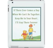Winnie the Pooh - Firendship Lovely Quote  iPad Case/Skin