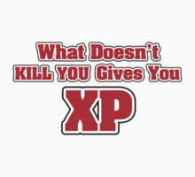 What doesn't kill you gives you XP Kids Clothes