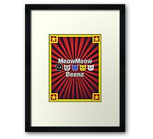 MeowMeow Beenz Framed Print