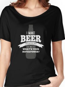 Beer Super Powers Women's Relaxed Fit T-Shirt