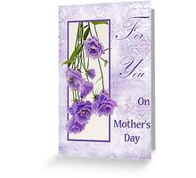 For You - On Mother's Day  Greeting Card