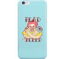 Read 'til I bleed iPhone Case/Skin