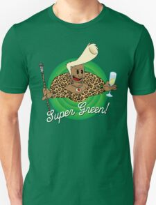 Super Green! T-Shirt