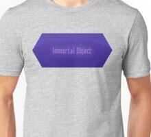Immortal Object Unisex T-Shirt
