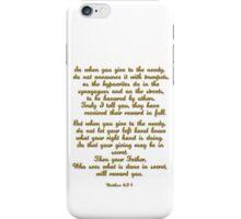 Matthew 6:24 iPhone Case/Skin