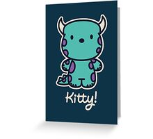 Kitty! Greeting Card
