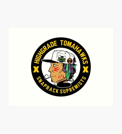 Highgrade Tomahawks Art Print