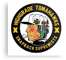 Highgrade Tomahawks Metal Print
